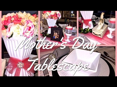 Mother's Day Tablescape