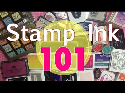 Stamp Ink 101.10 Stamp inks I use ( 10 List Tuesday)| I'm A Cool Mom