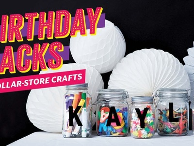 6 dollar-store crafts | Birthday party hacks