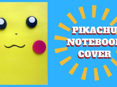 Back to School - Pikachu Book Cover - Pokemon Crafts
