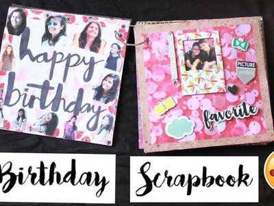 Birthday Scrapbook For BestFriend | Scissors And Ribbons | Birthday Gift Ideas for Best Friend