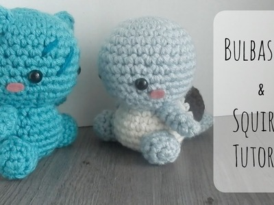 Diy Squirtle and Bulbasaur Crochet Tutorial