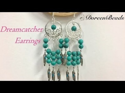 DoreenBeads Jewelry Making Tutorial - How to Make Gorgeous DreamCatcher Earrings.