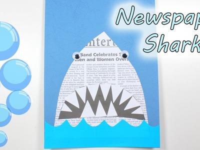 Easy DIY Kids Craft | Newspaper Shark