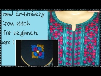 Hand Embroidery: Cross Stitch for Beginners - How to do Cross Stitch Part II