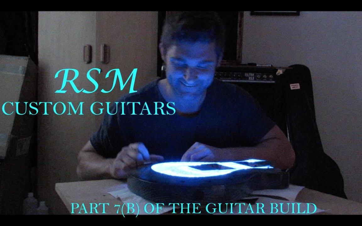 How to build a guitar with RSM Custom Guitars (part 7b)