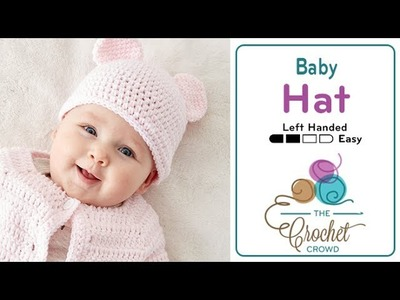 How to Crochet A Baby Hat with Teddy Bear Ears