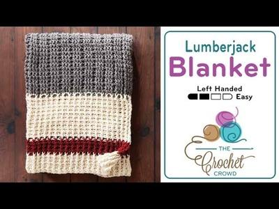 How to Crochet A Blanket: Lumberjack Blanket