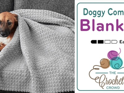 How to Crochet A Dog Blanket