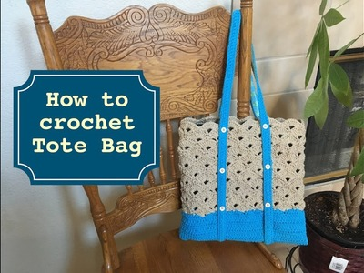 How to crochet Tote Bag