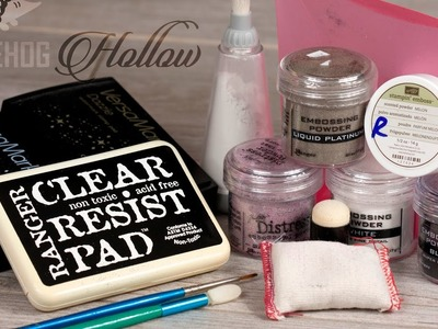 How to: Heat Embossing - Tips, Techniques and Different Embossing Powders & Inks by Hedgehog Hollow