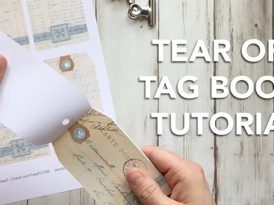HOW TO make a Tear Off Tag Book - TUTORIAL