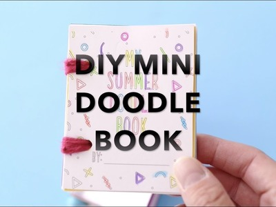 How to Make Mini Summer Doodle Books