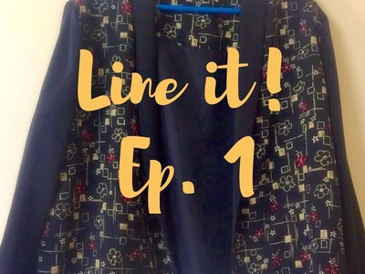 Line it! Ep. 1: How to line a Blazer (Sewing Tutorial). Victoria Blazer by By Hand London