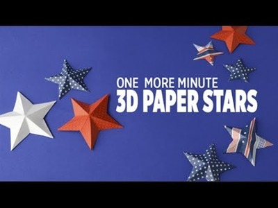 One More Minute: How to Make 3D Paper Stars