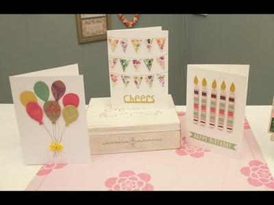 Three Easy Birthday Card Ideas