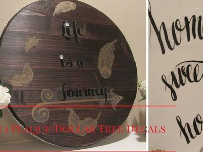 2 in 1 Plaque using Dollar Tree Wall Stickers