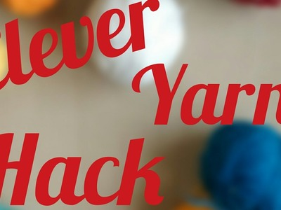 Clever and super easy  Yarn  hack no more tangle forever
