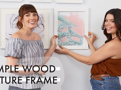 Easy DIY Picture Frame | The Drill Down with The Sorry Girls