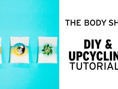 How To: DIY Crafty Fruit Pouch – The Body Shop