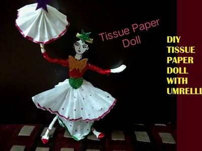How to make amazing dancing tissue paper napkin doll umbrella | napkin gudiya tissue paper ballerina