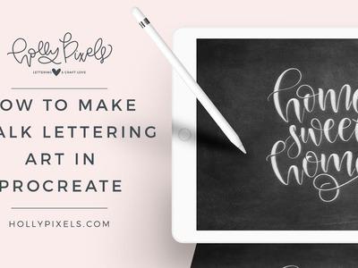 How to Make Chalk Lettering Art in Procreate App for iPad Pro Chalk Art Digital Procreate Chalkboard