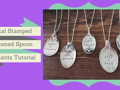 How to Make Flattened Spoon Pendants - Metal Stamped Spoon Necklace Tutorial