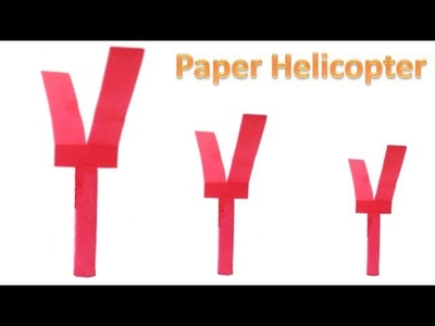 How to make Paper Helicopter in less than 3 minutes