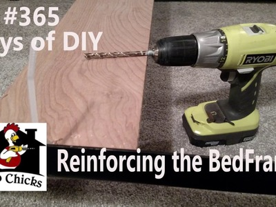 365 Days of DIY How to Reinforce bed frame