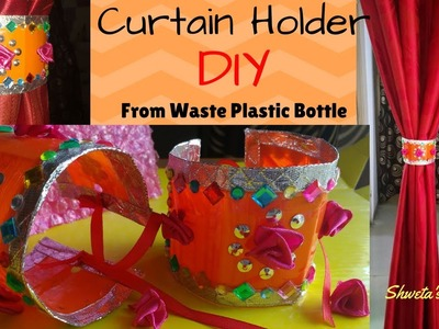 DIY Curtain Holder | Handmade Curtain Tie Backs Made From Waste Plastic Bottle