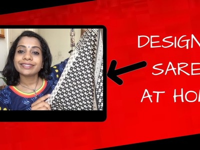 DIY | How To Design Your Own Saree At Home | From Dress Material | Arpitharai