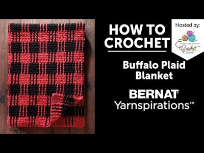 How to Crochet a Blanket:  Buffalo Plaid Blanket