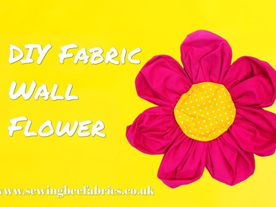 How to make a large fabric flower - DIY wall flower tutorial by Sewing Bee Fabrics