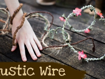 How to make Rustic Wire | Woodland Fantasy Home Decor and Party Props Tutorial | Damsels In DIY