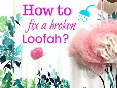 How to retie.fix a broken bath sponge loofah   Do with Love