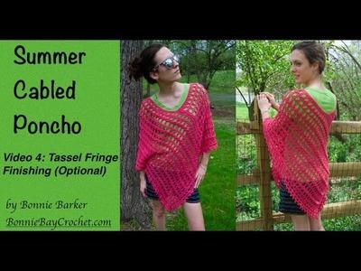 Summer Cabled Poncho, Video #4: Tassel Fringe Finish (Optional) by Bonnie Barker
