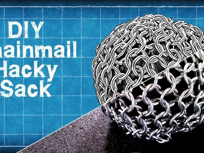 DIY Chainmail Hacky Sack.Juggling Ball - Easy Chainmail Tutroial - DIY with Cly Ep. 9