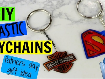 DIY PLASTIC KEYCHAINS! | LAST MINUTE FATHERS DAY GIFT IDEA!