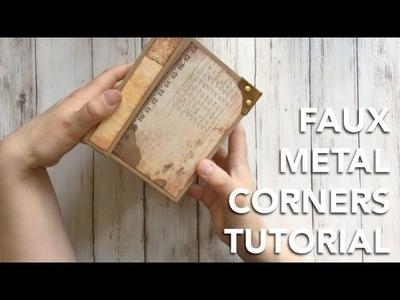 HOW TO make Faux Metal Corners - TUTORIAL