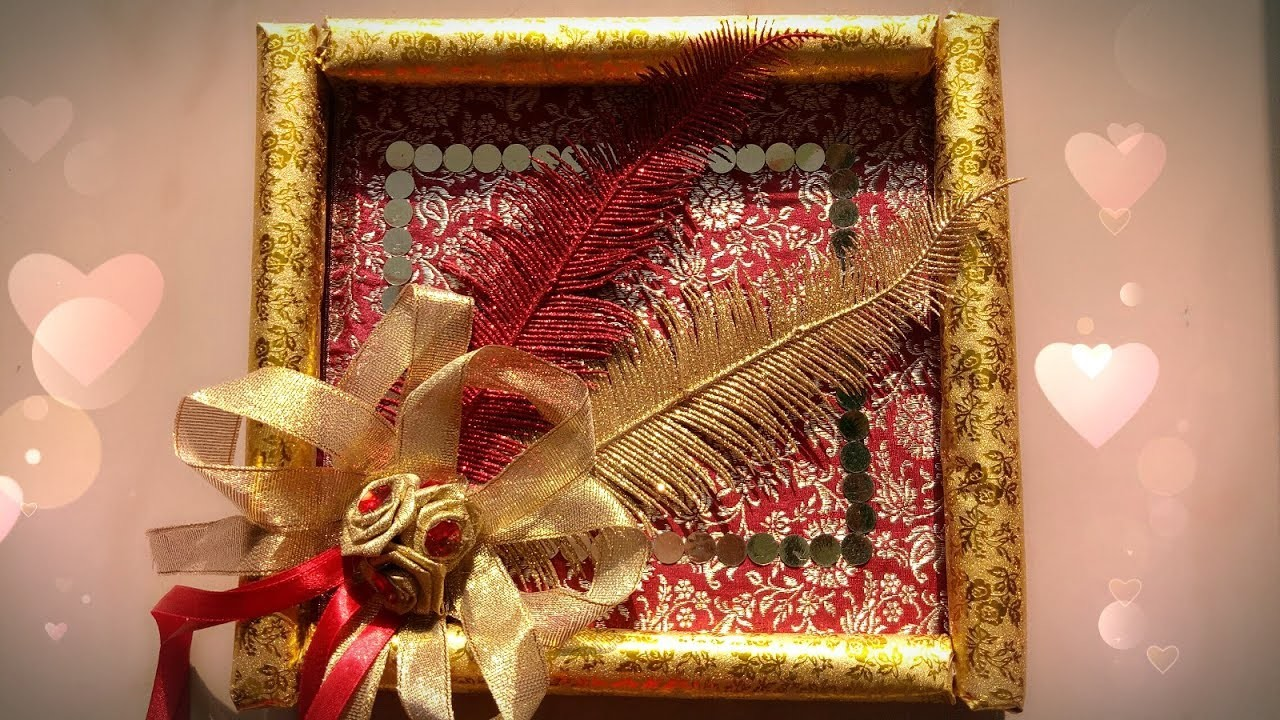 How To Make Wedding Gift Tray Diy Tray Decoration Idea Simple N Easy