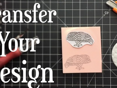 Stamp carving: how to transfer your design using a toner transfer