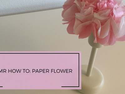 ASMR How to: Paper flower ~paper sounds, no talking~