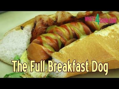 Breakfast Hotdog Recipe! How to Make a Breakfast Hotdog - A Full Breakfast in One Neat Package!!!