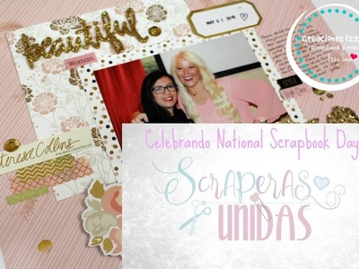 Celebrando National Scrapbook Day con Scraperas Unidas . . Proceso de Lay Out* Creaciones Izzy