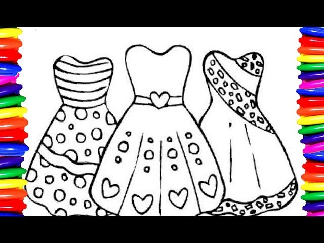 Coloring Pages Girls Dress  Coloring Book  DIY How to draw and Color ...