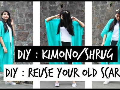 DIY : HOW TO CONVERT  A SCARF.DUPATTA INTO A KIMONO SHRUG! (No-Sew)