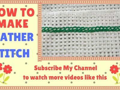 Hand Embroidery | How to Make Feather Stitch | Latest Embroidery Designs