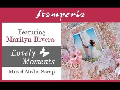 How to Create a Romantic Mixed Media Scrabooking Work