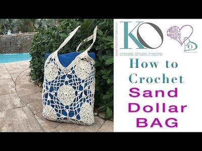 How to Crochet Sand Dollar Bag LEFT HAND Crocheter FULL PROJECT