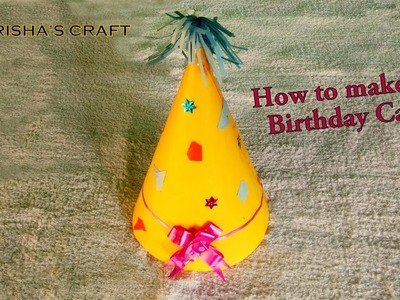 How to make a beautiful Birthday Cap with Special Effect